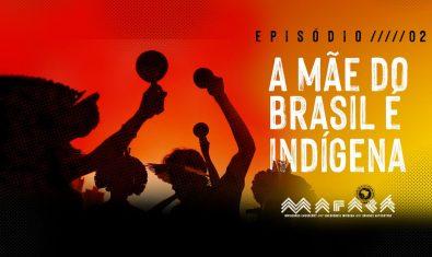 Maracá – Episódio 2