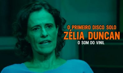 O Som do Vinil – Zélia Duncan (1994)
