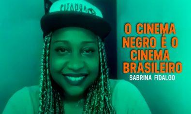 Sabrina Fidalgo destaca a importância da representatividade no audiovisual | Cinejornal