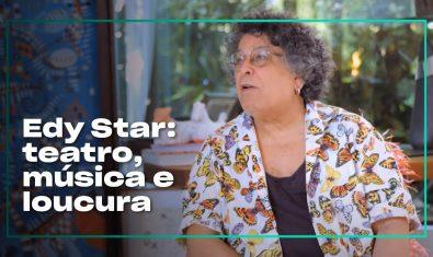 Edy Star: um artista completo | Espelho com Lázaro Ramos